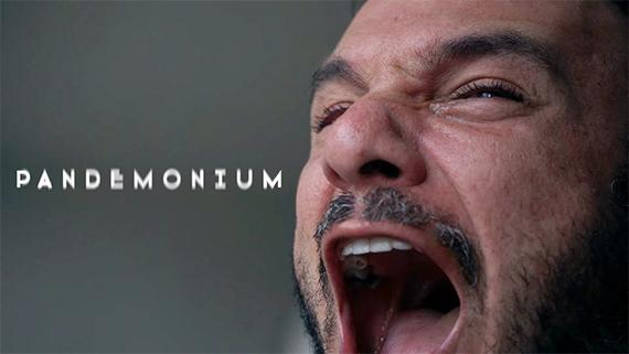 """Pandemonium"""