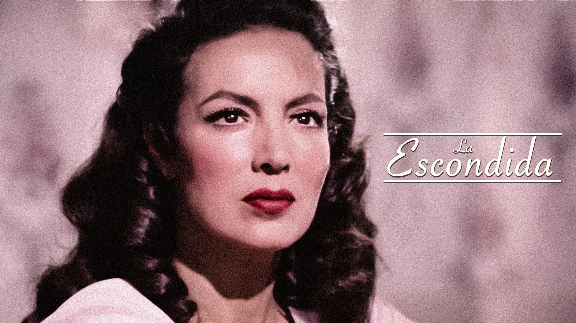 """María Felix, en """"La Escondida"""""""
